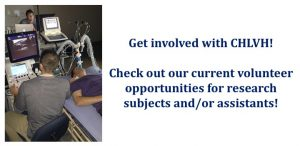 Get involved with CHLVH! Check out our current volunteer opportunities for research subjects and/or assistants!